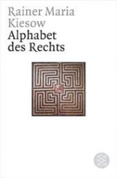 Das Alphabet des Rechts