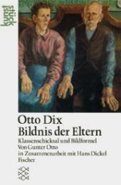 Otto Dix: Bildnis der Eltern