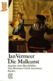Jan Vermeer: Die Malkunst