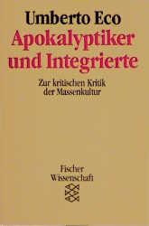 Apokalyptiker und Integrierte