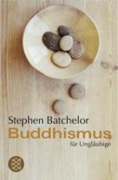 Buddhismus für Ungläubige