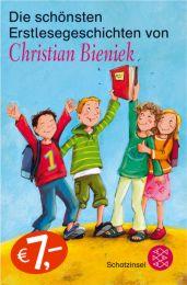 Die schönsten Erstlesegeschichten von Christian Bieniek