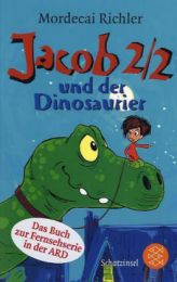 Jacob Two-Two und der Dinosaurier