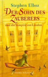 Der Sohn des Zauberers und die Vampire von London