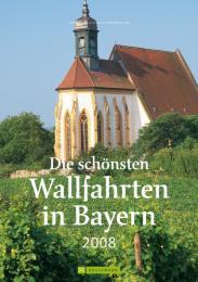 Die schönsten Wallfahrten in Bayern