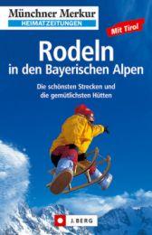 Rodeln in den Bayerischen Alpen