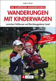 Wanderungen mit Kinderwagen zwischen Schliersee und Berchtesgadener Land