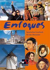 Enfoques, Spanisches Lesebuch für die Oberstufe, By Sc Th, Sek II