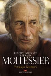 Begegnungen mit Bernard Moitessier