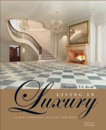 Living in Luxery
