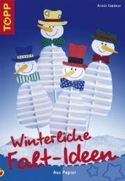 Winterliche Falt-Ideen aus Papier