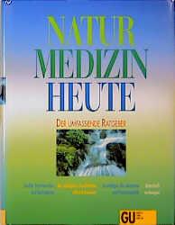 Naturmedizin heute