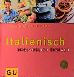 Italienisch - unglaublich einfach