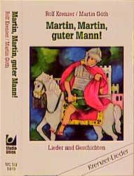 Martin, Martin, Guter Mann