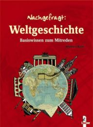 Nachgefragt: Weltgeschichte