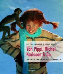 Von Pippi, Michel, Karlsson & Co