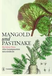 Mangold und Pastinake