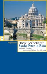 Sankt Peter in Rom und das Prinzip der produktiven Zerstörung