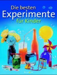 Die besten Experimente für Kinder
