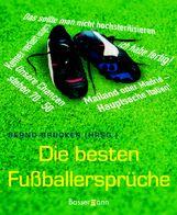 Die besten Fussballersprüche