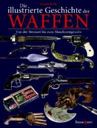 Die Geschichte der Waffen