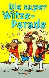 Die super Witze-Parade