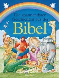 Die spannendsten Geschichten aus der Bibel