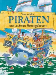 Von wilden Piraten und anderen Seeungeheuern