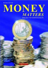 Money Matters', Englisch für Bankkaufleute, Revised Edition, Bs