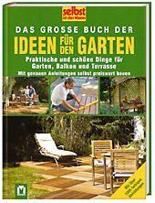 Das große Buch der Ideen für den Garten