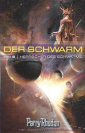 Perry Rhodan - Der Schwarm 5