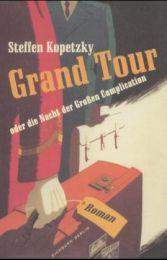 Grand Tour oder die Nacht der Großen Complication