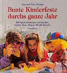 Bunte Kinderfeste durchs ganze Jahr - Cover