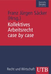 Kollektives Arbeitsrecht case by case