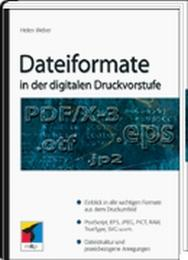 Dateiformate in der digitalen Druckvorstufe