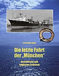 Die letzte Fahrt der 'München'