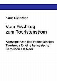 Vom Fischzug zum Touristenstrom