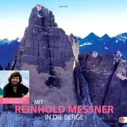 Mit Reinhold Messner in die Berge