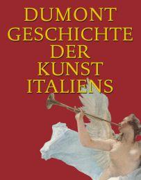 Dumont Geschichte der Kunst Italiens