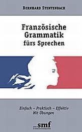 Französische Grammatik fürs Sprechen