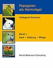 Papageien als Heimvögel 1