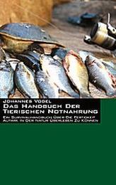 Das Handbuch der tierischen Notnahrung