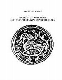 Tiere und Fabeltiere auf Darstellungen im Mittelalter