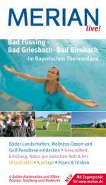 Bad Füssing/Bad Griesbach/Bad Birnbach im Bayerischen Thermenland