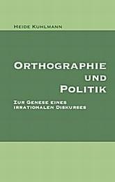 Orthographie und Politik