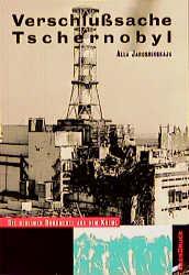 Verschlußsache Tschernobyl