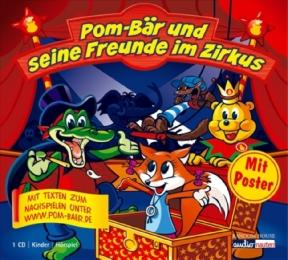 Pom-Bär und seine Freunde im Zirkus