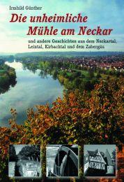 Die unheimliche Mühle am Neckar