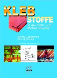 Klebstoffe in der Holz- und Möbelindustrie