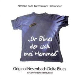 'Dr Blues der isch mei Hemmed'
